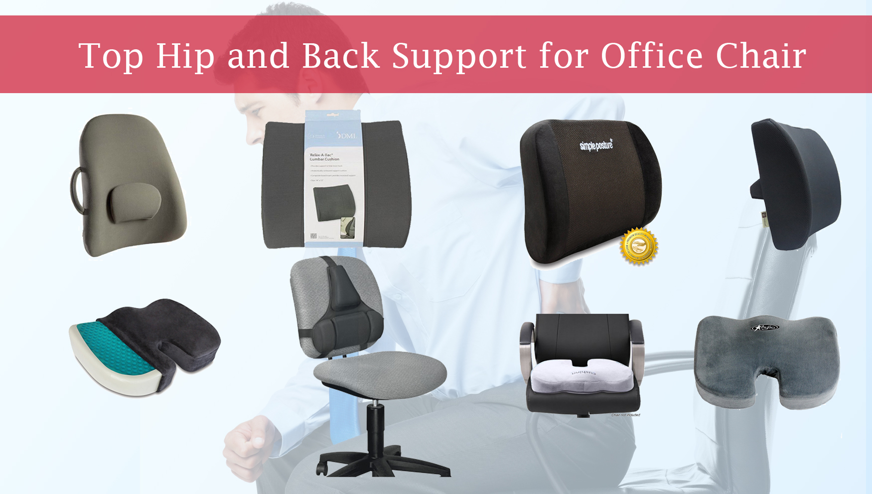 Top Hip And Back Support For Office Chair