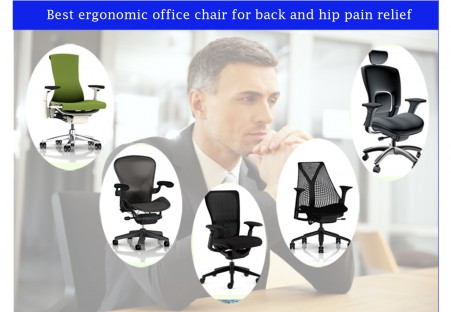 Best Executive ergonomic office chair for back and hip pain relief